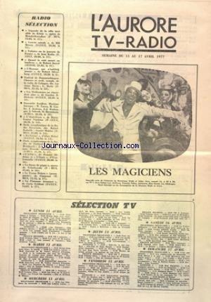 AURORE TV RADIO (L') du 11/04/1977 -...