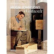 Hugh Johnsons Weinwelt