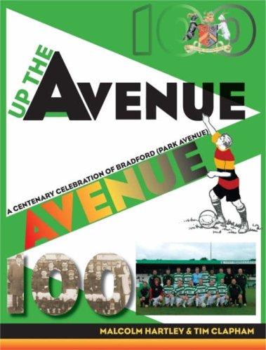 up-the-avenue-a-centenary-celebration-of-bradford-park-avenue