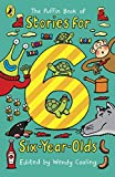 The Puffin Book of Stories for Six-year-olds (Young Puffin Read Aloud)