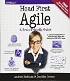 Head First Agile: A Brain-Friendly Guide to Agile and the PMI-ACP Certification - Andrew Stellman, Jennifer Greene