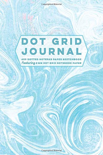 Dot Grid Journal 6x9 Dotted Notepad Paper Sketchbook Featuring 5 mm Dot Grid Notebook Paper: Blank Dot Matrix Composition Book, Planner Agenda & ... for Creative Writing and Planning, Band 24)