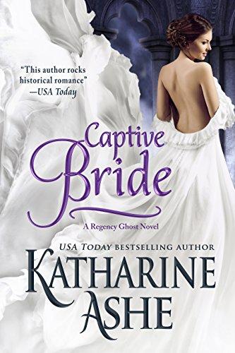 Captive Bride: A Regency Ghost Novel (The Ghost of Gwynedd Castle Book 1) (English Edition) (Ghost Bride Halloween)