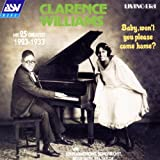 Songtexte von Clarence Williams - Baby, Won't You Please Come Home?