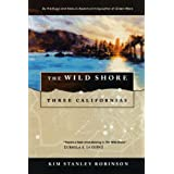 The Wild Shore: Three Californias (Wild Shore Triptych) by Kim Stanley Robinson (1995-03-15)