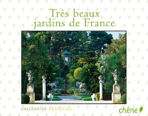 Calendrier Perpétuel Très beaux jardins de France par Jean-Baptiste Leroux