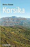 Korsika und die (fast) ungewollte Dezimierung seiner Bevölkerung