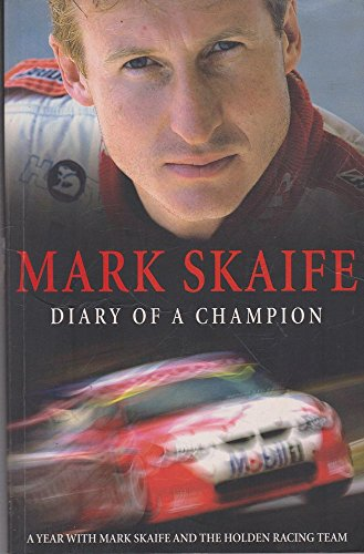 Mark Skaife: Diary of a Champion por Mark Skaife