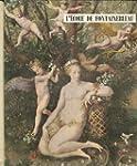 L'Ecole de Fontainebleau: Le Manieris...