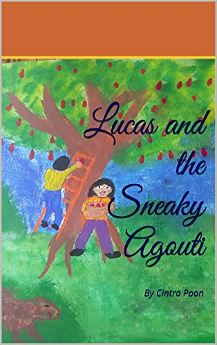 lucas-and-the-sneaky-agouti-by-cintra-poon-english-edition