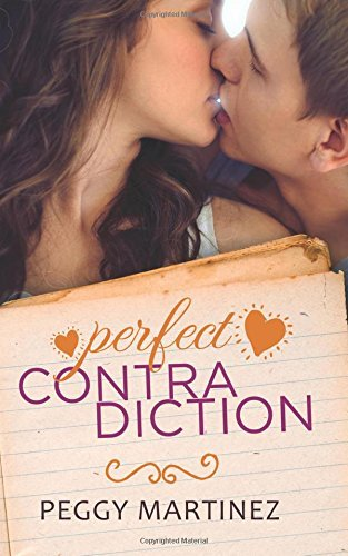 Perfect Contradiction (The Contradiction Series) by Peggy Martinez (2015-09-01)