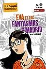 Eva et los Fantasmas de Madrid par Eymar