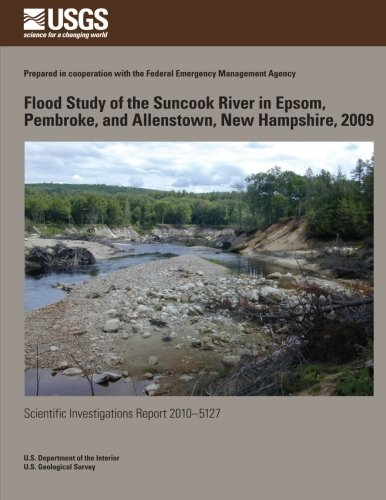 Flood Study of the Suncook River in Epsom, Pembroke, and Allenstown, New Hampshire, 2009