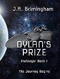 Dylan's Prize (Harbinger Book 1)