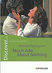 Discover...Shakespeare plays: William Shakespeare: Much Ado About Nothing: Schülerheft