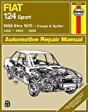 Fiat 124 Sport Coupe & Spider (68 - 78) (Haynes Manuals) by Adrian Sharp;J. H. Haynes(1988-09-01)
