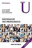 Sociologie des professions - 4e ed.