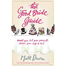 The Good Bride Guide: A wise and moving laugh-out-loud feel-good story