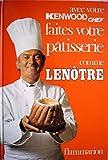 Telecharger Livres Faites votre patisserie comme Lenotre edition speciale faite pour Kenwood (PDF,EPUB,MOBI) gratuits en Francaise
