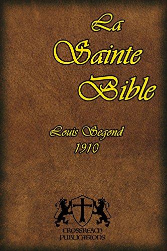 La Bible Segond 1910 (French Edition)