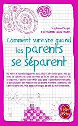 Comment survivre quand les parents se séparent