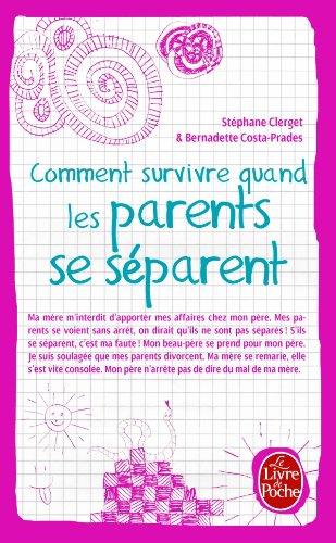 Comment survivre quand les parents se séparent
