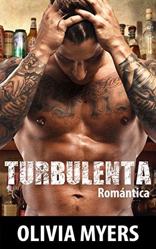 romantica-turbulenta-chico-malo-macho-alfa-romance-militar-nueva-comedia-romantica-adulto-contempora
