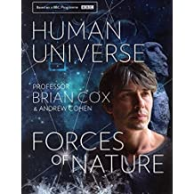Human Universe & Forces of Nature