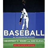 Baseball: An Illustrated History by Geoffrey C. Ward (2010-09-21)