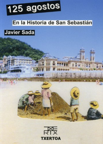 125 agostos en la historia de San Sebastián (Easo)