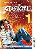 Fusion 1 Pupil Book: Science 11-14: Pupil Book 1