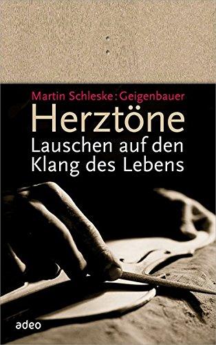 Buchseite und Rezensionen zu 'Herztöne: Lauschen auf den Klang des Lebens' von Martin Schleske