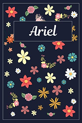 Ariel Scrapbooking (Ariel: Lined Writing Notebook with Personalized Name | 120 Pages | 6x9 | Flowers)