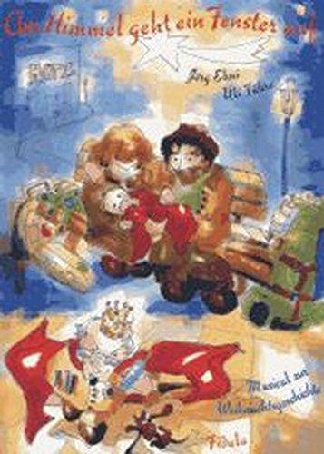 Am Himmel geht ein Fenster auf. Musical zur Weihnachtsgeschichte für Kinder ab 10 Jahren / Am Himmel geht ein Fenster auf. Musical zur Weihnachtsgeschichte für Kinder ab 10 Jahren