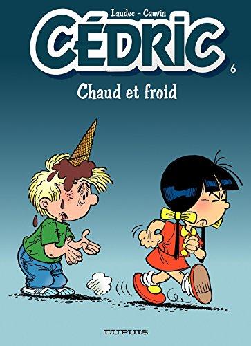 Ebooks au Portugal téléchargement gratuit Cédric - Tome 6 - CHAUD ET FROID by Laudec MOBI