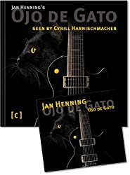 Jan Henning's Ojo de Gato: seen by Cyrill Harnischmacher