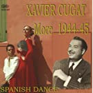 More 1944-1945 Spanish Dance by Xavier Cugat (2008-10-21)