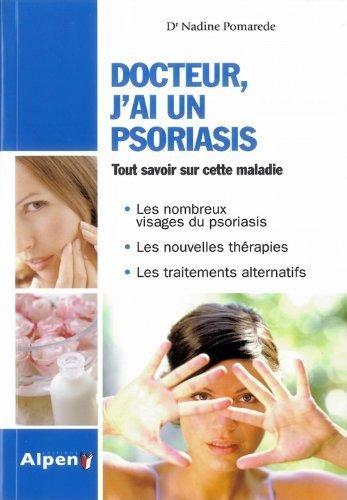 Docteur, j'ai un psoriasis de Dr Nadine Pomarede (20 janvier 2010) Broch