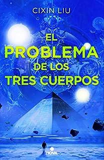 El problema de los tres cuerpos (Trilogía de los Tres Cuerpos 1) (8466659730) | Amazon Products