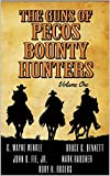 The Guns of Pecos Bounty Hunters: A Western (The Pecos Bounty Hunters Western Collection Book 1)