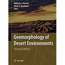 [(Geomorphology of Desert Environments)] [Author: Anthony J. Parsons] published on (May, 2009)