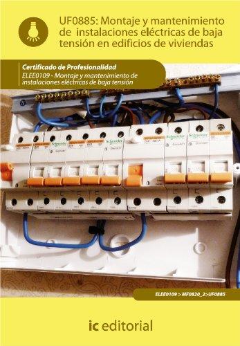 Montaje y mantenimiento de instalaciones eléctricas  de baja tensión en edificios de viviendas. por Bernabé Jiménez  Padilla