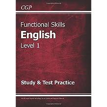 Functional Skills English Level 1 - Study & Test Practice (CGP Functional Skills)