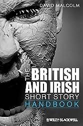 The British and Irish Short Story Handbook (Blackwell Literature Handbooks) (Wiley Blackwell Literature Handbooks)