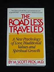 The road less traveled, A new psychology of love, traditional values and spiritual growth,