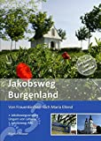 Jakobsweg Burgenland: Von Frauenkirchen nach Maria Ellend -