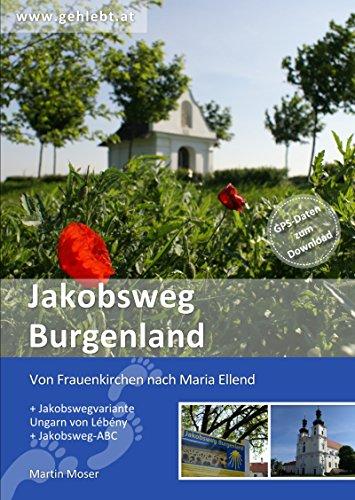 Jakobsweg Burgenland: Von Frauenkirchen nach Maria Ellend