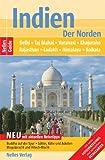 Nelles Guide Indien- Der Norden (Reiseführer) / Delhi, Taj Mahal, Rajasthan, Khajuraho, Ladakh, Himalaya