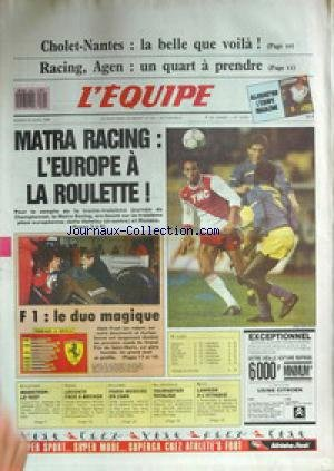 EQUIPE (L') [No 13057] du 30/04/1988 - CHOLET-NANTES - RACING - AGEN - MATRA RACING - L'EUROPE - F1 - LE DUO MAGIQUE - ATHLETISME - MARATHON - LECONTE - BECKER - CYCLISME - PARIS ET MOSCOU - HALTEROPHILIE - TOURNEFIER - MOTO - LAWSON.