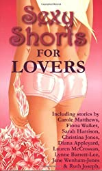 Sexy Shorts for Lovers by Loosmore (2005-01-01)